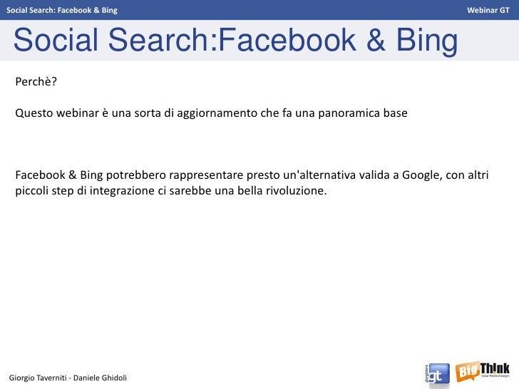 Social Search: Facebook & Bing - Webinar GT Slide 3
