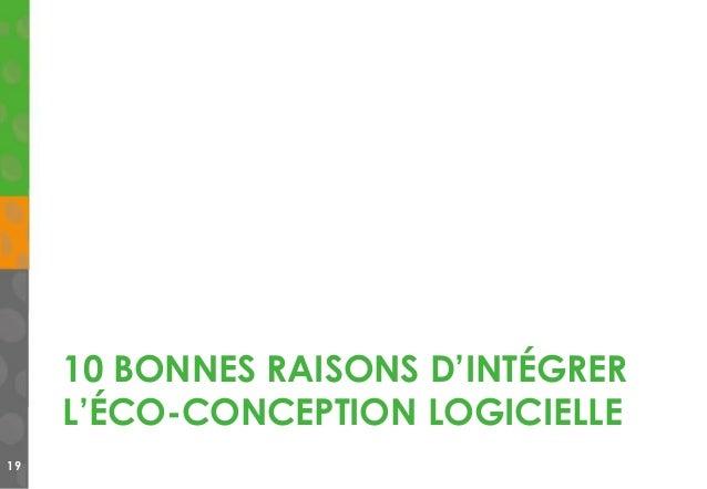 10 BONNES RAISONS D'INTÉGRER L'ÉCO-CONCEPTION LOGICIELLE 19