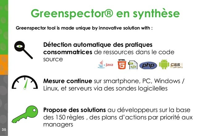 Greenspector® en synthèse 35 Greenspector tool is made unique by innovative solution with : Détection automatique des prat...