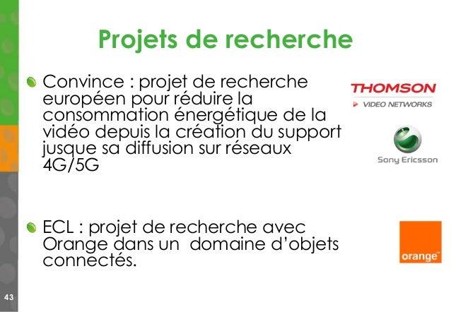 Projets de recherche Convince : projet de recherche européen pour réduire la consommation énergétique de la vidéo depuis l...