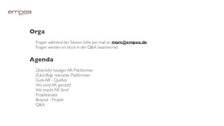 Orga Fragen während der Session bitte per mail an marc@empea.de Fragen werden en block in der Q&A beantwortetAgenda Übersi...