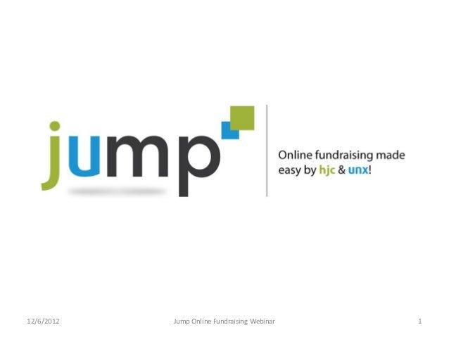12/6/2012   Jump Online Fundraising Webinar   1