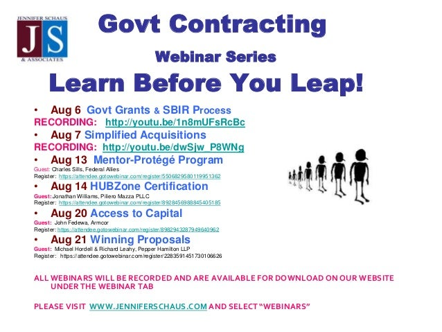 Govt Contracting Webinar Series Learn Before You Leap! • Aug 6 Govt Grants & SBIR Process RECORDING: http://youtu.be/1n8mU...