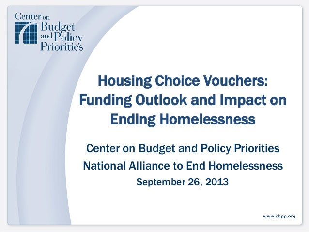 Housing Choice Vouchers: Funding Outlook and Impact on Ending Homelessness Center on Budget and Policy Priorities National...