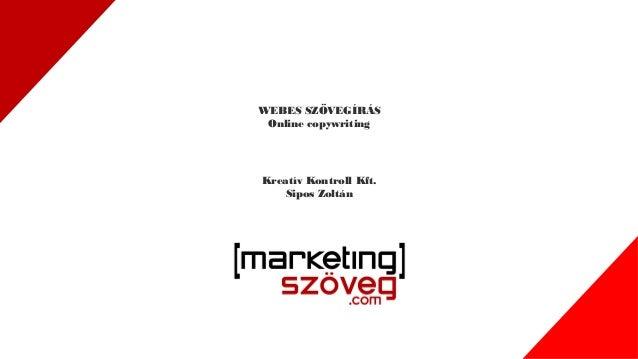 Kreatív Kontroll Kft. Sipos Zoltán WEBES SZÖVEGÍRÁS Online copywriting