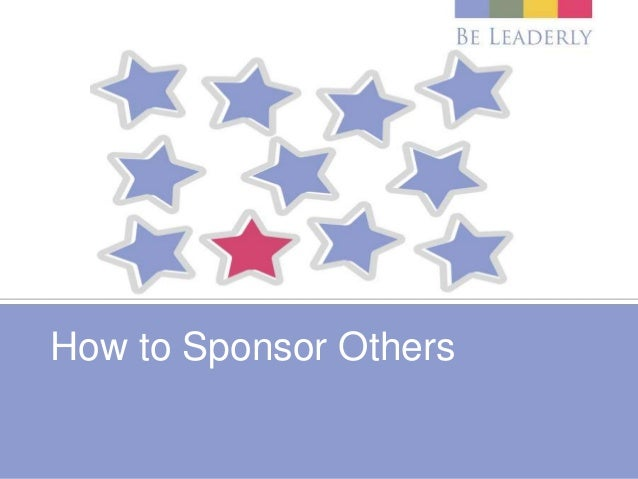 How to Sponsor Others