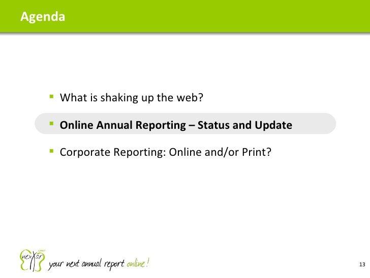 Agenda <ul><ul><li>What is shaking up the web? </li></ul></ul><ul><ul><li>Online Annual Reporting – Status and Update </li...