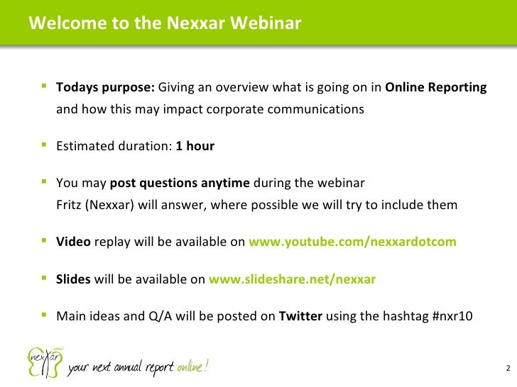 Welcome to the Nexxar Webinar <ul><ul><li>Todays purpose:  Giving an overview what is going on in  Online Reporting  and h...