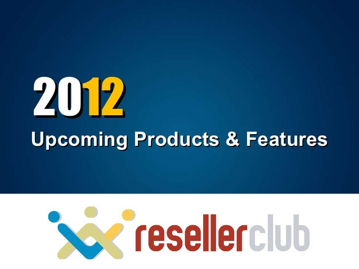 20 12 Upcoming Products & Features
