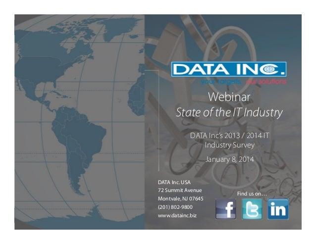 DATA Inc's 2013 IT Industry Survey Webinar Slide 2