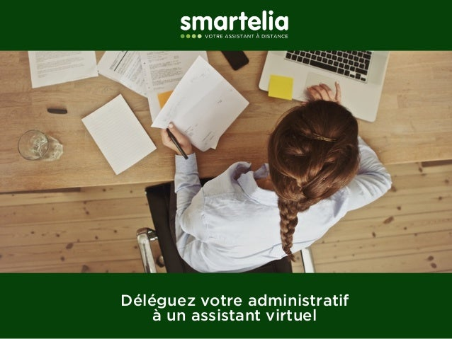 Déléguez votre administratif  à un assistant virtuel