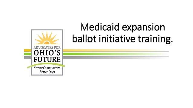 Medicaid expansion ballot initiative training.