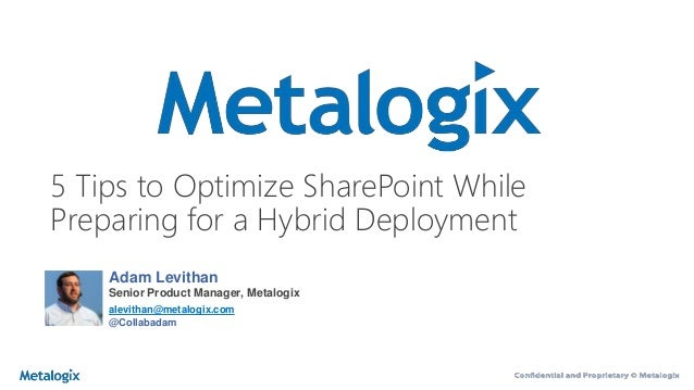5 Tips to Optimize SharePoint While Preparing for Hybrid