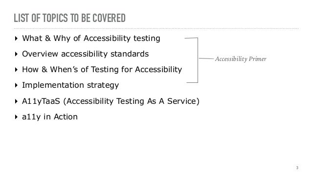 Automating Accessibility Tests: Web is for Everyone (by Manoj Kumar) Slide 3