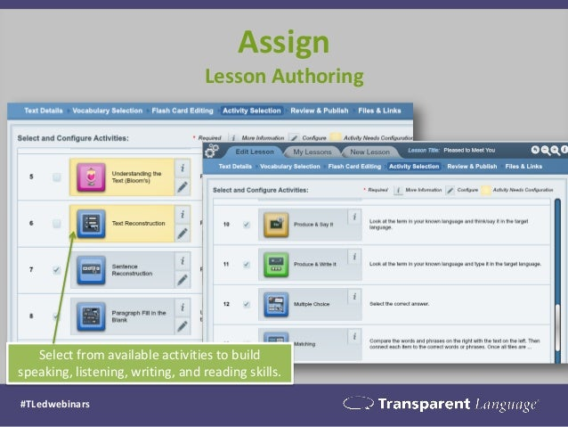 Assign Lesson Authoring  Select from available activities to build speaking, listening, writing, and reading skills.  #TLe...