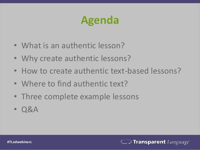 Education Webinar Series: Creating ACTFL-Aligned, Authentic Lessons for Higher-Level Students Slide 3