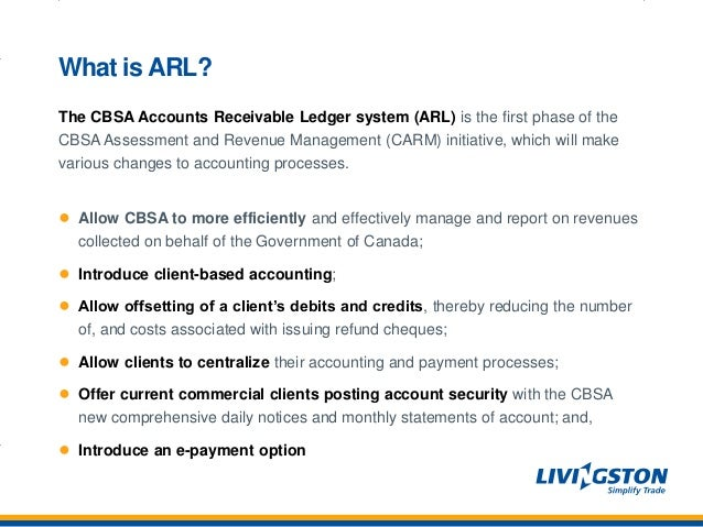 the cbsa accounts receivable ledger system arl are you ready