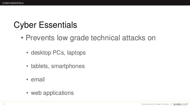 12 • Prevents low grade technical attacks on • desktop PCs, laptops • tablets, smartphones • email • web applications Cybe...
