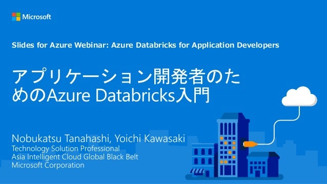 Slides for Azure Webinar: Azure Databricks for Application Developers