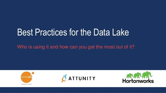 Best Practices For The Data Lake