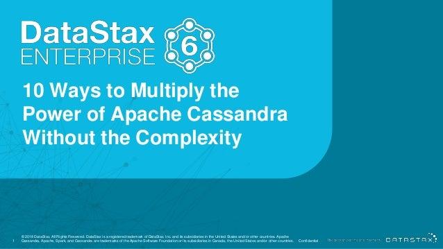 Webinar: DataStax Enterprise 6: 10 Ways to Multiply the