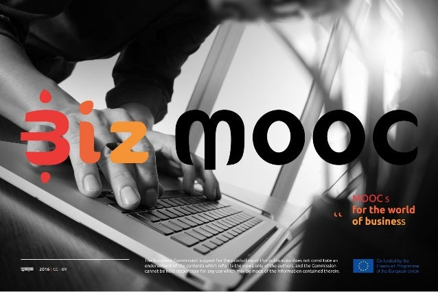 Designing MOOCs for Business Webinar 23rd October 2018 Speaker: Christian Friedl Senior Lecturer & Coordinator BizMOOC FH ...