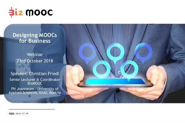 MOOC Design: MOOCs for the world of business Slide 2