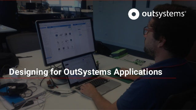 Designing for OutSystems Applications