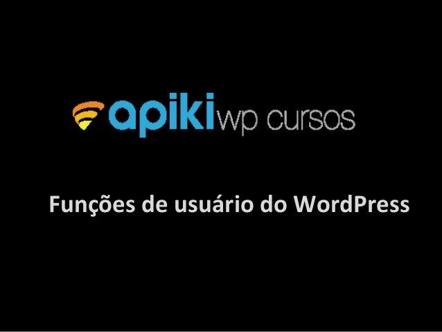 Funções de usuário do WordPress