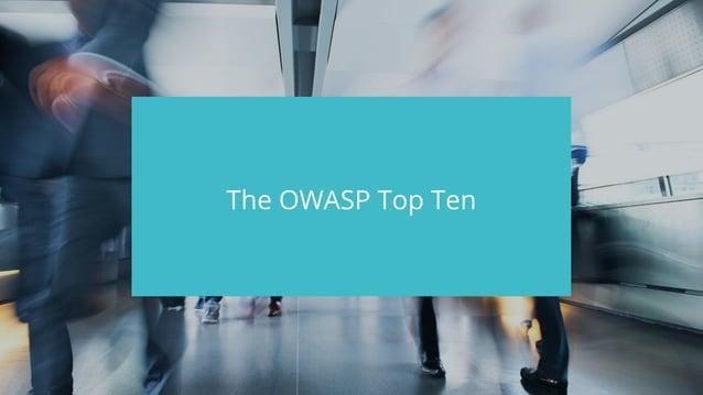 #wpewebinar The OWASP Top Ten