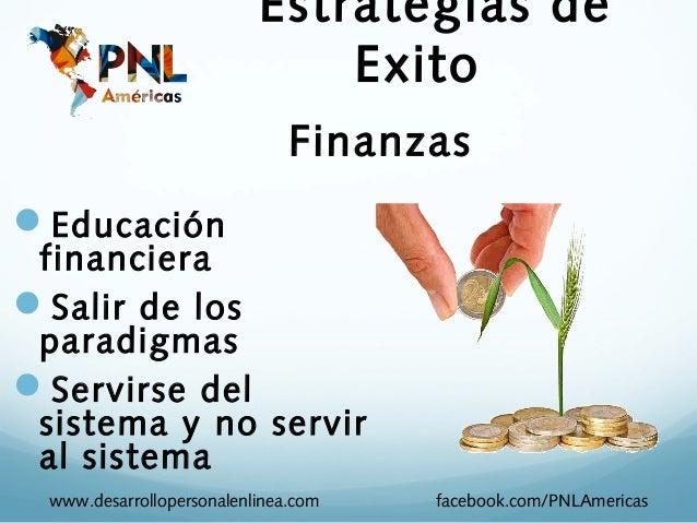 Estrategias de                               Exito                               FinanzasEducación financieraSalir de lo...