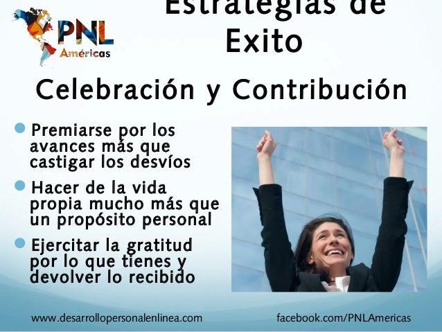 Estrategias de                               Exito  Celebración y ContribuciónPremiarse por los  avances más que  castiga...