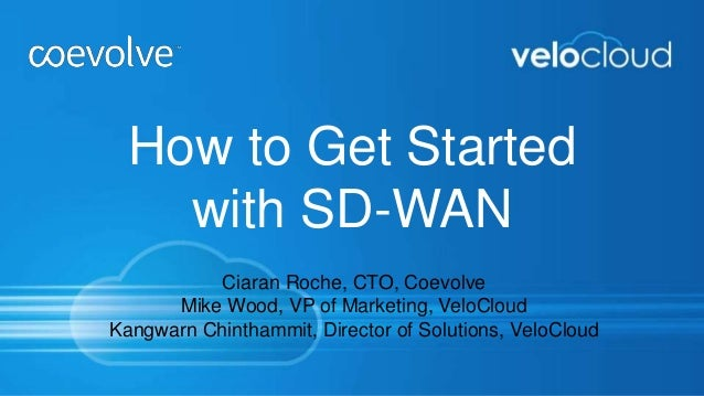 How To Get Started With Sd Wan Webinar