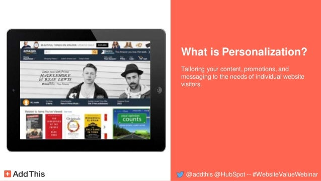 What is Personalization? Tailoring your content, promotions, and messaging to the needs of individual website visitors. @a...
