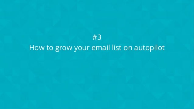 #wpewebinar #3 How to grow your email list on autopilot