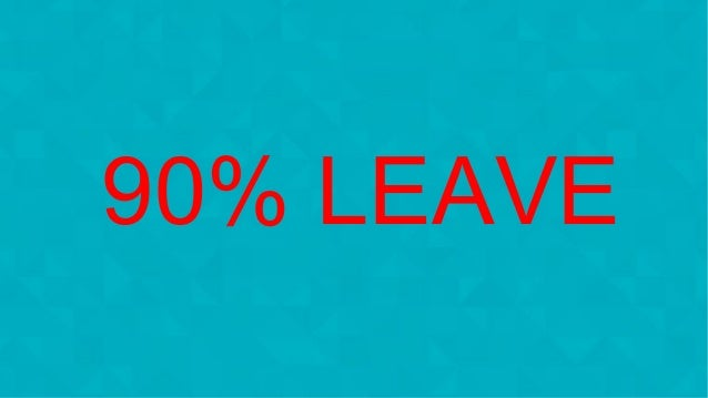 #wpewebinar 90% LEAVE