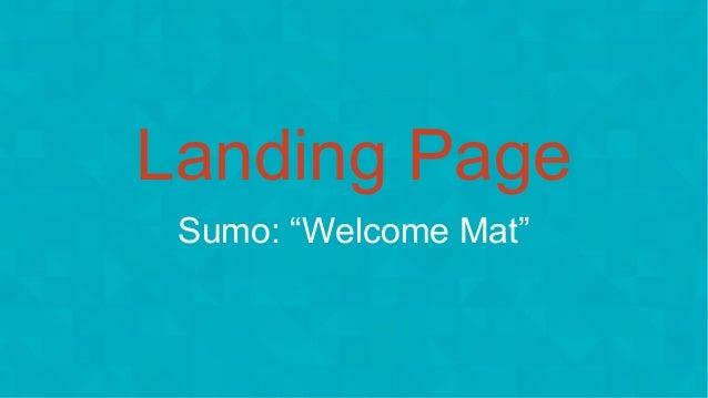 "#wpewebinar Landing Page Sumo: ""Welcome Mat"""