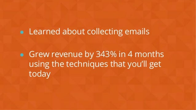 #wpewebinar ● Learned about collecting emails ● Grew revenue by 343% in 4 months using the techniques that you'll get today