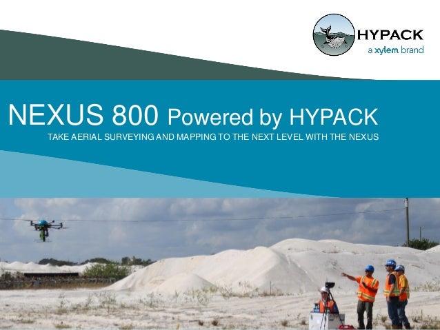 NEXUS 800 LiDAR UAV powered by HYPACK