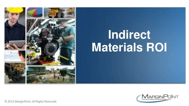 The Untapped Roi Opportunities Of Indirect Material