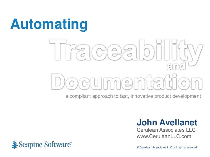 Automating       a compliant approach to fast, innovative product development                                      John Av...