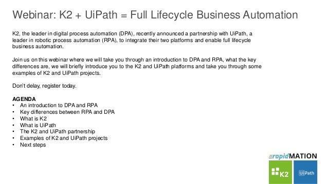 rapidMATION Webinar: K2 + UiPath = Full Lifecycle Business