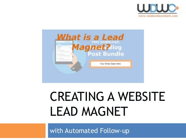 CREATING A WEBSITE LEAD MAGNET with Automated Follow-up