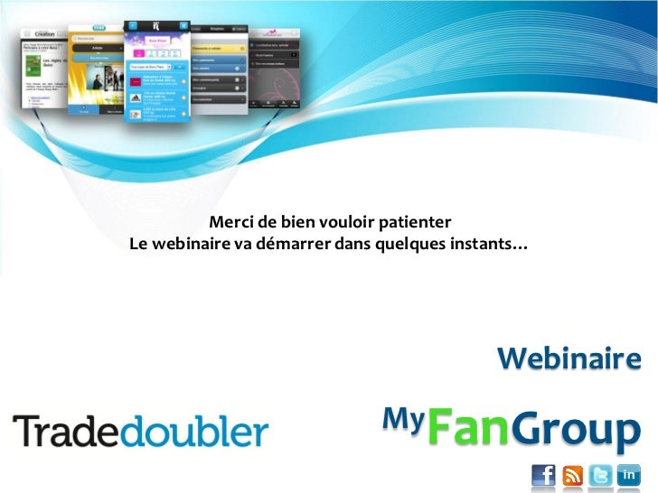Transformez vos clients en Fans de votre marque                          Merci de bien vouloir patienter                 L...