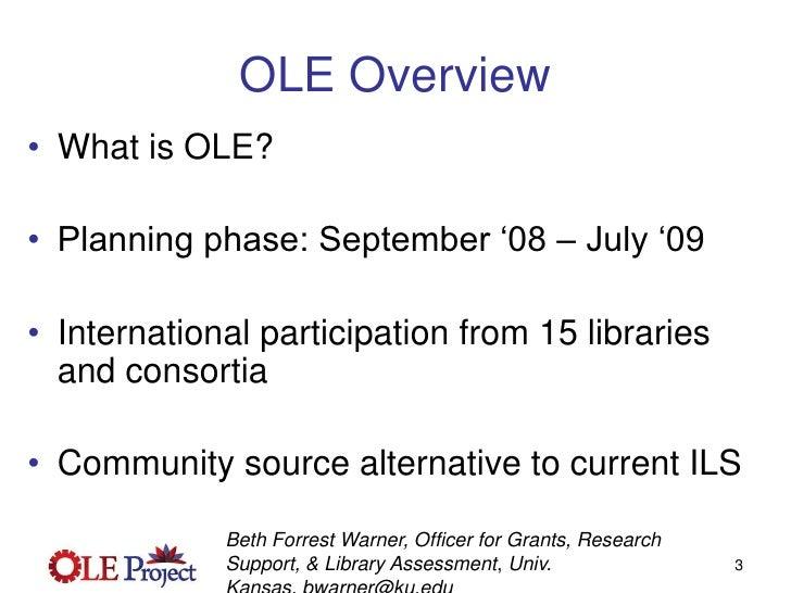 OLE Project Update - Webinar  March 31 2009 Slide 3