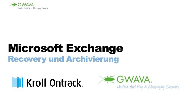 Microsoft Exchange Recovery und Archivierung