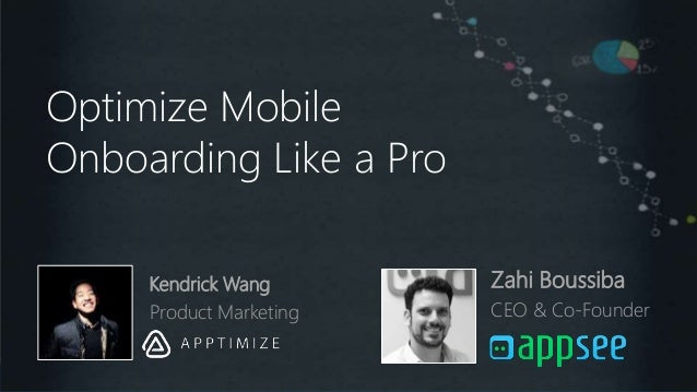 Optimize Mobile Onboarding Like a Pro Optimize the Mobile Onboarding Like a Pro Optimize Mobile Onboarding Like a Pro Zahi...