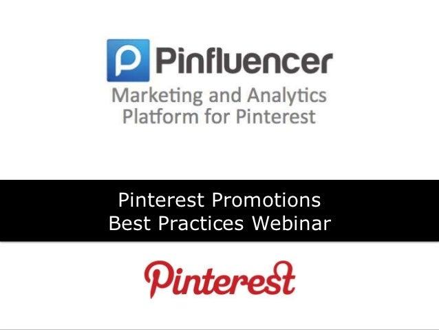 Pinterest PromotionsBest Practices Webinar