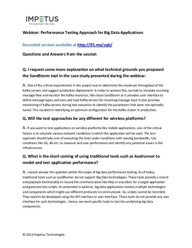 We Implement Big Data.  Webinar: Performance Testing Approach for Big Data Applications Recorded version available at http...