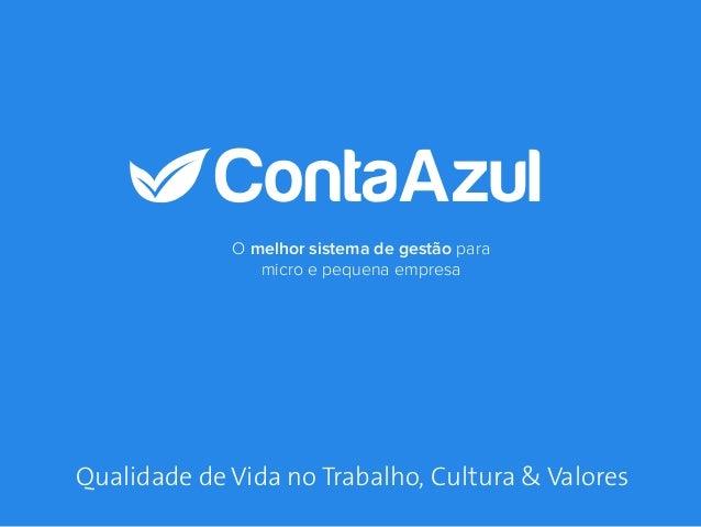 O melhor sistema de gestão para micro e pequena empresa Qualidade de Vida no Trabalho, Cultura & Valores
